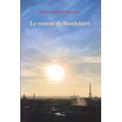 Le roman de Baudelaire - Tome 2