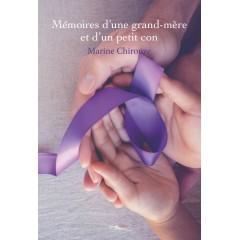Mémoires d'une grand-mère et d'un petit con