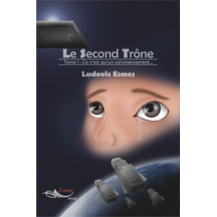 Le Second Trône    Tome I