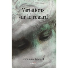 Variations sur le regard