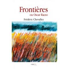 Frontières ou Oscar Racso - Format numérique