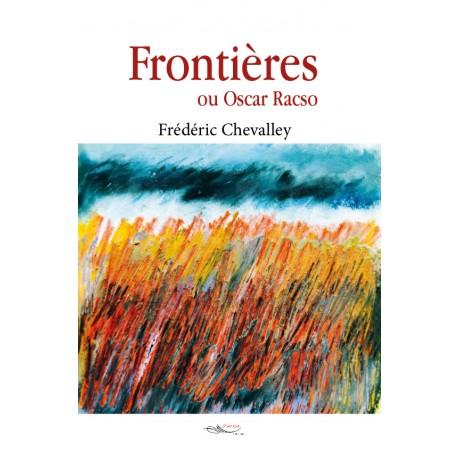 Frontières ou Oscar Racso