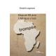 Depuis 60 ans l'Afrique s'est trompée