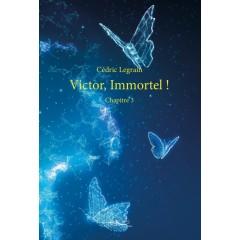 Victor, Immortel ! - Format numérique