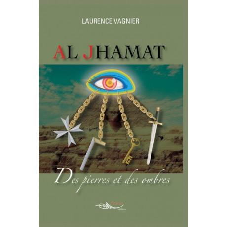 Al Jhamat, Des pierres et des ombres