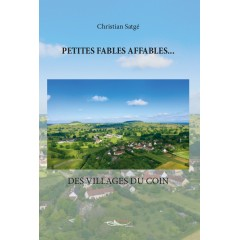 Petites fables affables… des villages du coin - Format numérique