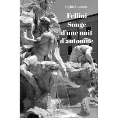 Fellini Songe d'une nuit d'automne